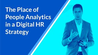The Place of People Analytics in a Digital HR Strategy