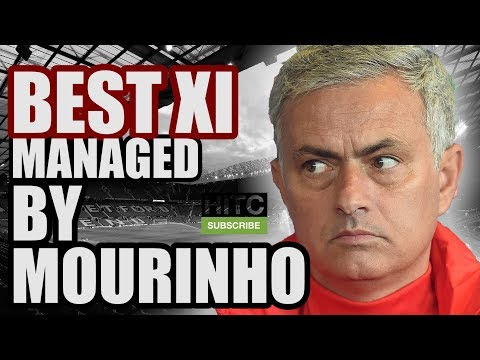 Best XI Managed By JOSE MOURINHO