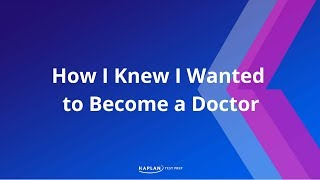 How I Knew I Wanted To Become A Doctor
