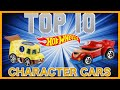 TOP 10 HOT WHEELS CHARACTER CARS