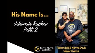 His Name Is... Jehovah Rapha, [Part 4] Minister Tanyita Stacy