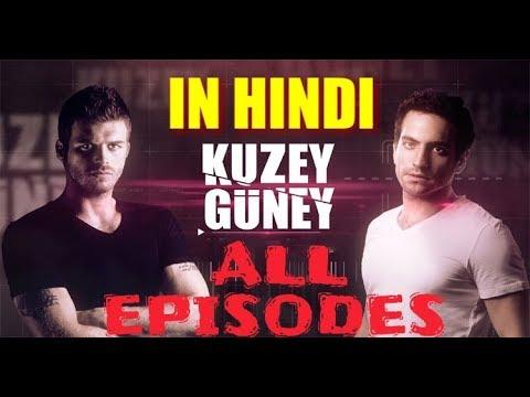 Kuzey Guney In Hindi All Episodes - How To Download
