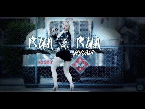 RUN & RUN - HYUNA [현아] [DANCE CHOREOGRAPHY]