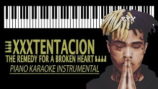 XXXTENTACION - The remedy for a broken heart KARAOKE (Piano Instrumental)