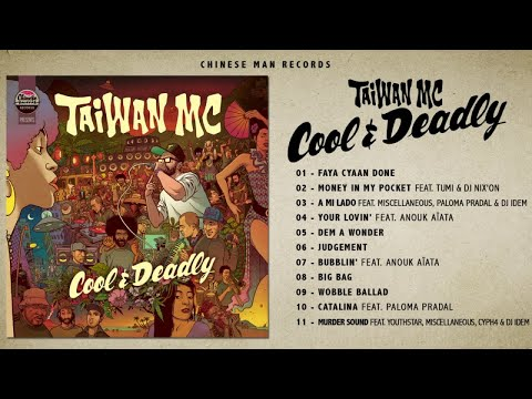 Taiwan MC - Cool and Deadly (Full Album)