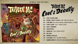 Taiwan Mc Cool and Deadly Full Album.mp3