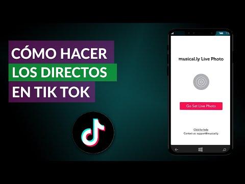 Cómo se Hacen los Directos en Tik Tok