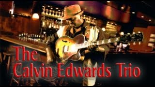 The Calvin Edwards Trio - For The Love Of You (Isley Brothers cover)