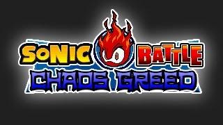 Sonic Battle Chaos Greed (FAN GAME)