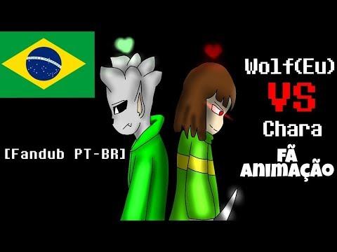 Wolf VS Chara (Undertale Fã Animação) [Fandub PT-BR] By WolfBoy Fandubs