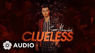 Sam Mangubat - Clueless (Audio) 🎵