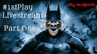 Batman: Arkham VR #1stPlay Part One