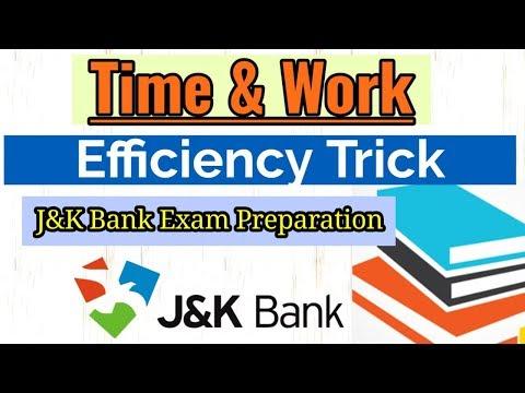 Time & work (Efficiency - Tricks) for J&K Bank Exam Preparation 2018-19.