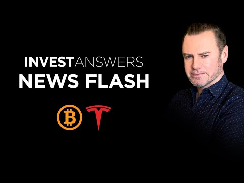 IA News Flash Re Bitcoin, Tesla, Crypto Market And More