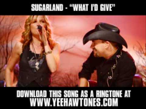 Sugarland - What I'd Give [ New Video + Lyrics + Download ]