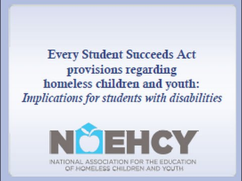 Every Student Succeeds Act provisions for Homeless Students with Disabilities