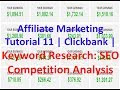 Affiliate Marketing Tutorial 11 | Clickbank | Keyword Research: SEO Competition Analysis
