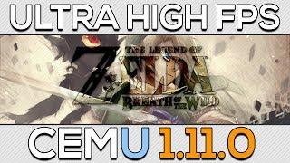 Cemu 1.11.0 | Ultra High FPS | Zelda BotW