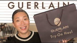 GUERLAIN - Try-On Haul