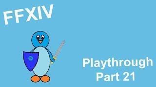 Final Fantasy XIV - Playthrough Part 21 - A New Paladin