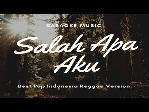 "karaoke-lagu-hits-pop-indonesia""-salah-apa-aku"""