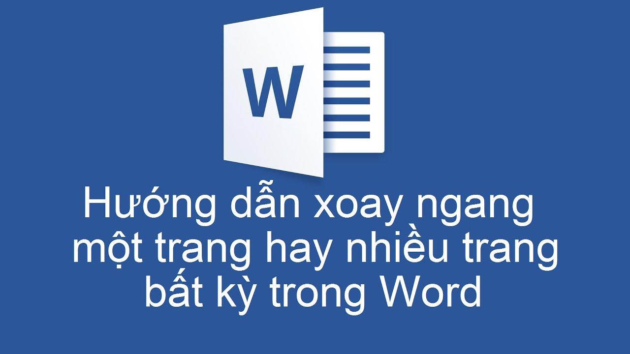 Hướng dẫn xoay ngang một trang hay nhiều trang bất kỳ trong Word - Microsoft Office Word 2007
