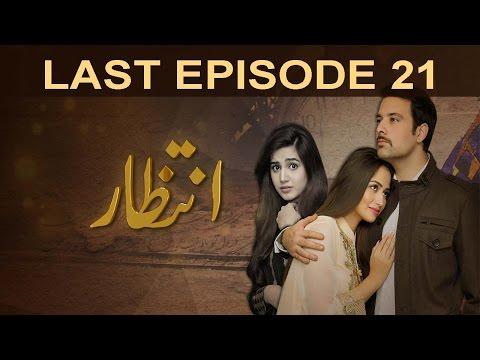 Intezaar - Last Episode 21 | A Plus
