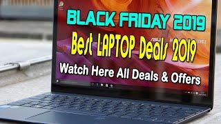Black Friday 2019 Best Laptop Deals & Offers