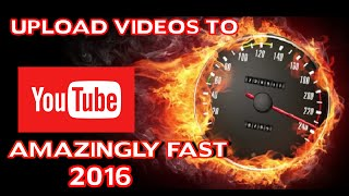Increasing Youtube upload speed 2016 course preview