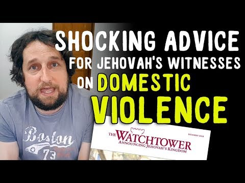 Shocking Advice for Jehovah's Witnesses on Domestic Violence
