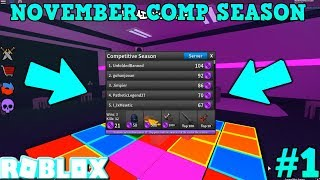 NOVEMBER COMPETITIVE SEASON IS OUT! (ROBLOX ASSASSIN NOVEMBER COMP 2018 #1) *NEW PRIZES & REWARDS*