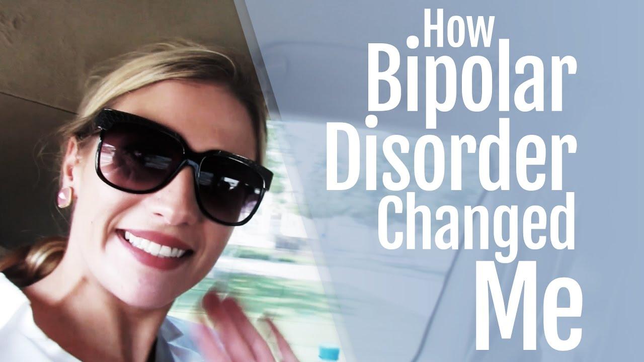 How Bipolar Disorder Changed Me