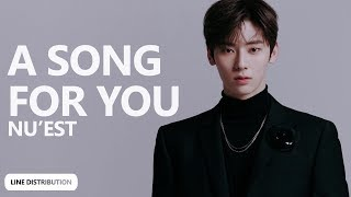 Gambar cover NU'EST - A Song For You (노래 제목) (Line Distribution) | TheSeverus