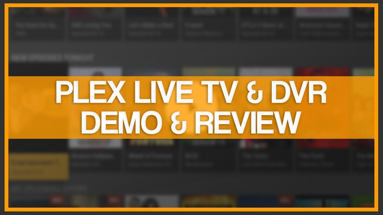 PLEX Live TV & DVR - Demo & Review