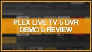 PLEX Live TV & DVR - Demo & Review