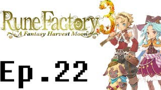 Rune Factory 3: A Fantasy Harvest Moon Playthrough Ep. 22. Boss Battle