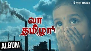 Vaa Tamizha Album Song | Latest Tamil Album | MC Vicky | Rakesh Ambigapathy | Trend Music