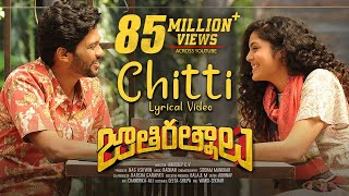 Chitti Lyrical Video Song | Jathi Ratnalu | Naveen Polishetty, Faria | Radhan | Anudeep K V