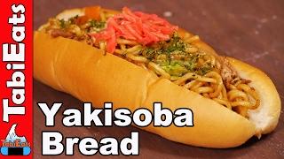 Japanese Noodle Sandwich (YAKISOBA BREAD)
