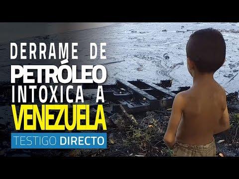 Venezuela negra: el país vive el derrame de petróleo más infame de su historia - Testigo Directo
