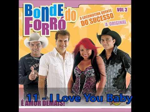 Bonde Do Forró (Volume 3) - CD COMPLETO - É Amor Demais!