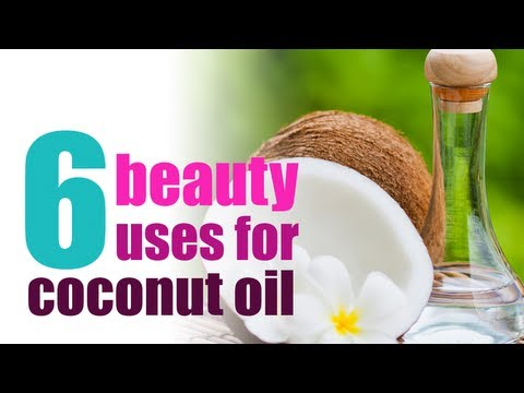 6 Beauty Uses for Coconut Oil