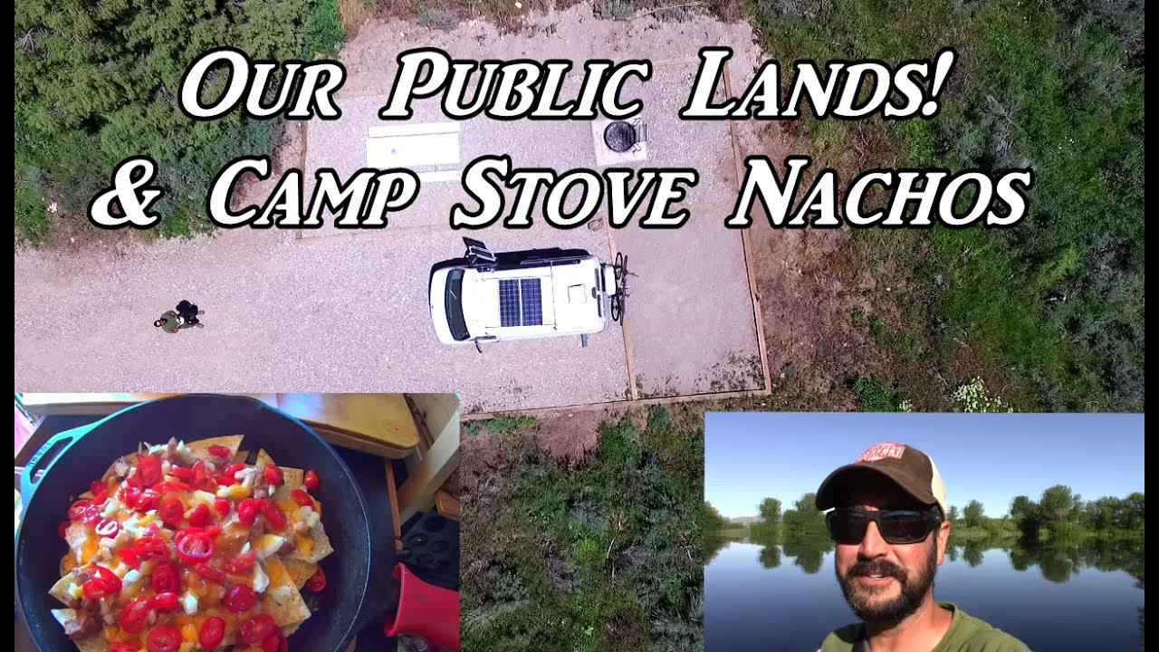 our-public-lands-camp-stove-nachos-vanlife-on-the-road