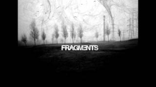 FRAGMENTS - To The Water...
