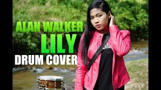 Alan Walker, K-391 & Emelie Hollow - Lily - Drum Cover By Nur Amira Syahira