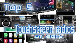 Top 5 Car Stereo touchscreen radios of 2016