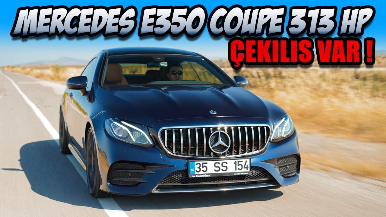 313 HP Gücündeki Mercedes E350 Coupe ile Gazladık / Ne Kadar Lüks ? / Efsane Ambiyans Aydınlatması !