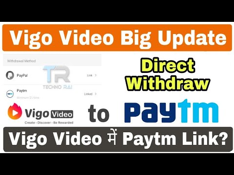 Vigo Video PayTm Withdrawal Update | Vigo Video Direct Withdraw to Paytm