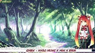 Nightcore-Kara Ghen Khc Hng x Min x Erik.mp3
