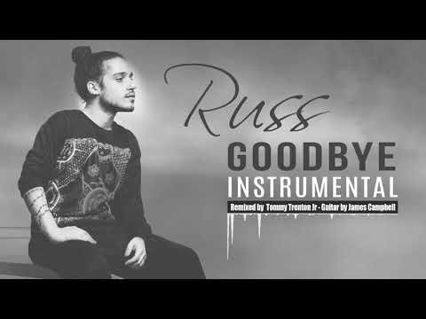 Russ - Goodbye Instrumental (Official Remix)
